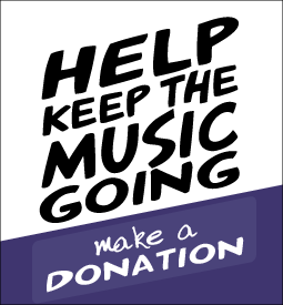 help keep the music going - make a donation